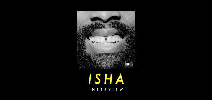 Isha-interview